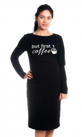 Be MaaMaa Těhotenská, kojící noční košile But First Coffee - černá
