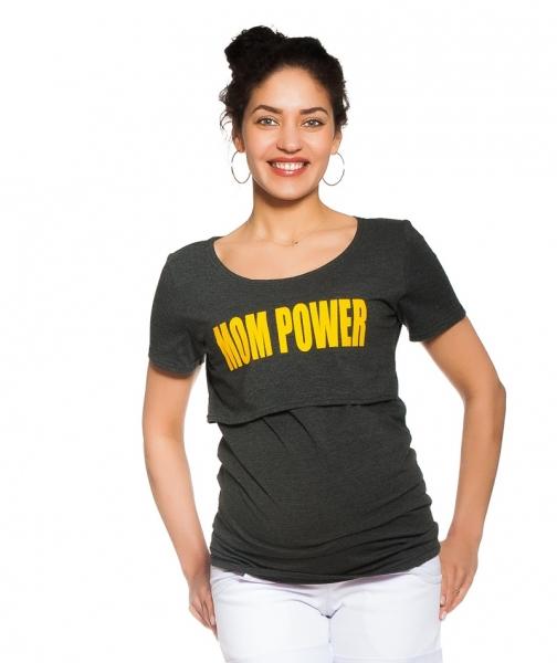 Be MaaMaa Těhotenské/kojicí triko Mom power - grafitové