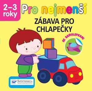Knížka/brožurka Pro nejmenší zábava pro chlapečky