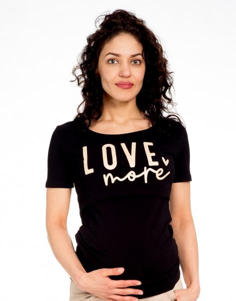 Be MaaMaa Těhotenské/kojicí triko kr. rukáv, LOVE MORE - černé, vel. XL