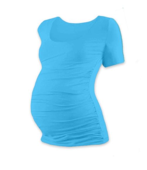 JOŽÁNEK Těhotenské triko krátký rukáv JOHANKA - tyrkys