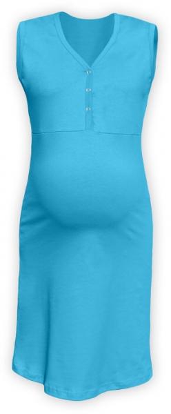JOŽÁNEK Těhotenská, kojící noční košile PAVLA bez rukávu - tyrkys