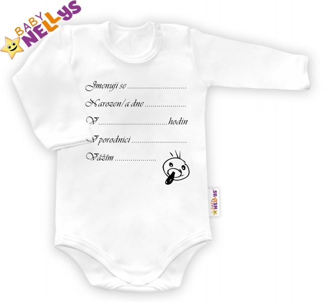 Body dl. rukáv vel. 74, Baby Nellys ® - bílé - Narodil/a jsem se...