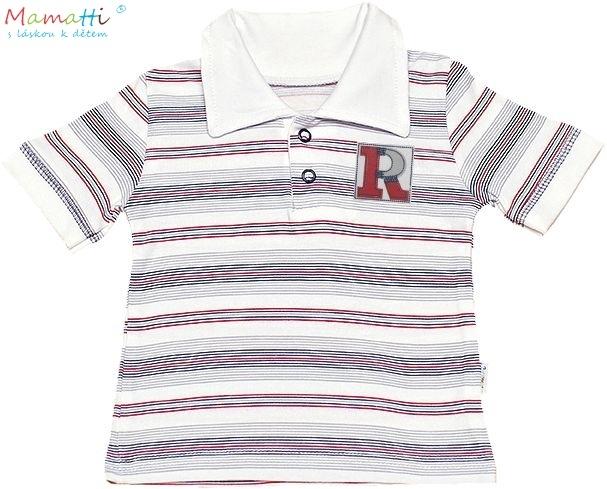 Polo tričko kr.rukáv Mamatti - Písmenka, Velikost: 74 (6-9m)