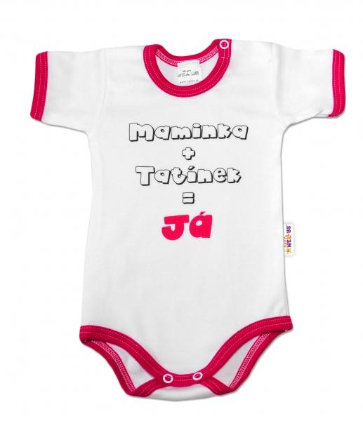 Baby Nellys Body krátký rukáv vel. 74, Maminka + tatínek = Já - malinový lem