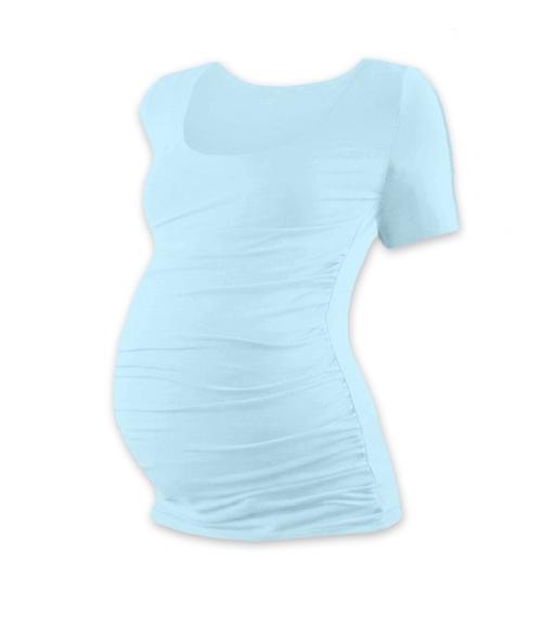 JOŽÁNEK Těhotenské triko krátký rukáv JOHANKA - světle modrá