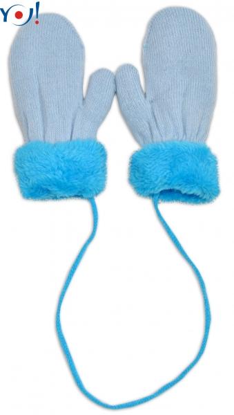 Zimní kojenecké  rukavičky s kožíškem - se šňůrkou  YO - sv. modré/modrý kožíšek