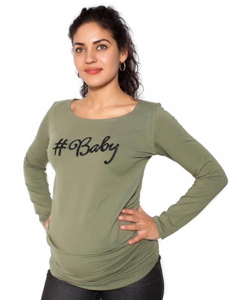 Těhotenské triko dlouhý rukáv Baby - khaki, zelená - S