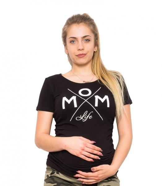 Těhotenské triko Mom Life - černá, vel. XL